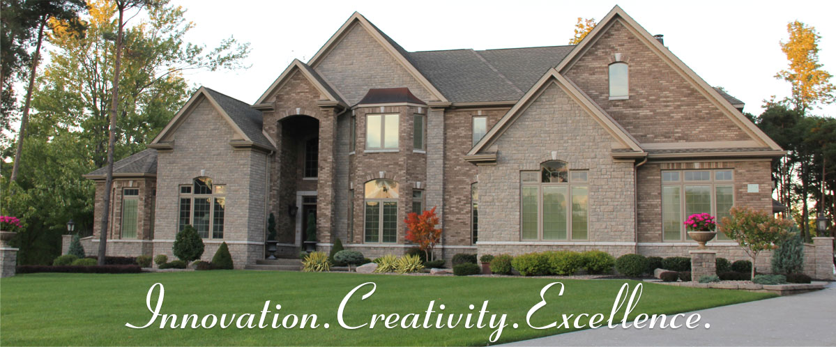 Innovation. Creativity. Excellence. Custom Homes